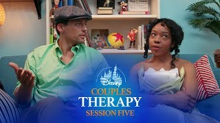 Disney Couples Therapy: Session Five