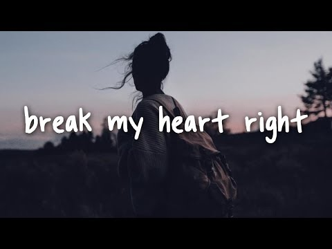 James Bay - Break My Heart Right // Lyrics - Cloudy