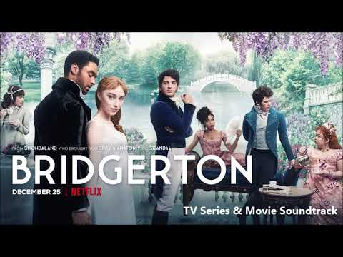 Bridgerton Soundtrack Details: Which Modern Pop Songs Are Used?