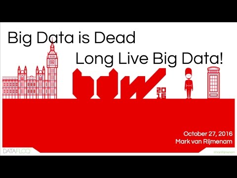 Big Data is Dead, Long Live Big Data