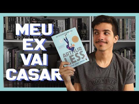 O CASAMENTO DO MEU EX | As Desventuras de Arthur Less, de Andrew Sean Greer | Estante Quadrada