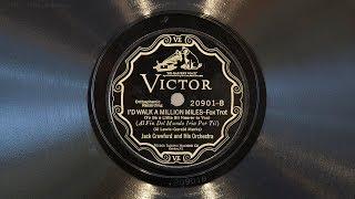 Id Walk A Million Miles • Jack Crawford And His Orchestra (EMG Mark IX Gramophone)