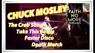 Chuck Mosley | The Crab Song / Take This Bottle / Faster Disco / Death March