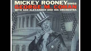 MICKEY ROONEY SINGS GEORGE M. COHAN (Full Album - 1957)