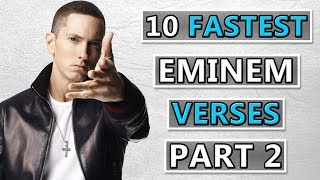10 FASTEST Eminem Verses Of All Time (Part 2)