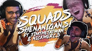 SQUAD SHENANIGANS! Ft. TimTheTatman & Nickmercs (Fortnite BR Full Match)