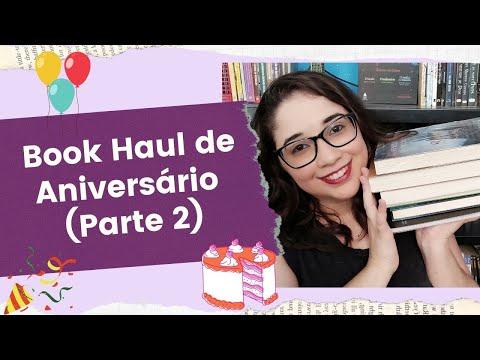 BOOK HAUL DE ANIVERSÁRIO - Parte 2/2 ???| Biblioteca da Rô