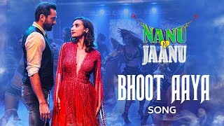 Bhoot Aaya Song