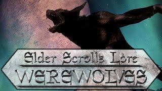 What Are Werewolves? - Elder Scrolls Lore - Elder Scrolls Mythology - Skyrim Lore