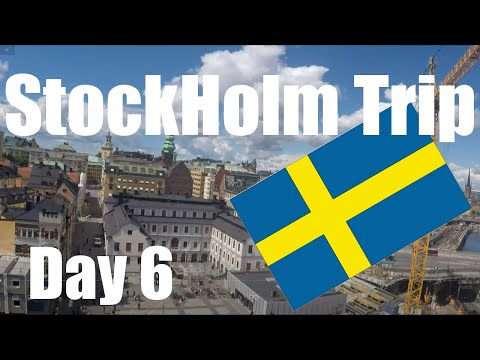 StockHolm Trip 2019 - 6th Day - 3.7.2019