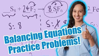 Balancing Chemical Equations Practice Problems!