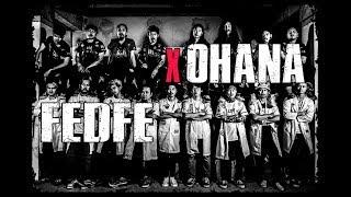 FEDFE X OHANA ศึกระหว่างแก๊ง