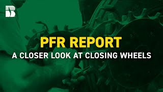 A Closer Look at Closing Wheels   Beck's PFR Report