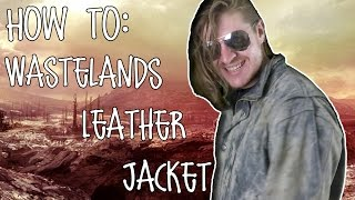 Worn Leather Jacket - Vintage Wastelands Style   How To   Adam Cooper