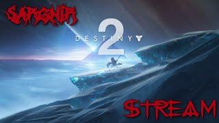 Sargnir Stream Destiny 2 Настреляйся до усрчки Донат в описании