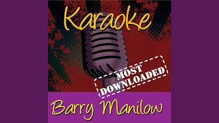 Unchained Melody (In The Style Of Barry Manilow)