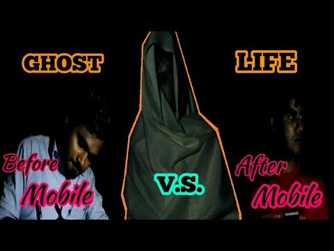 GHOST LIFE - BEFORE MOBILE VS AFTER MOBILE | Funny Comedy Vines | Desi Vines | Indian Funny Videos