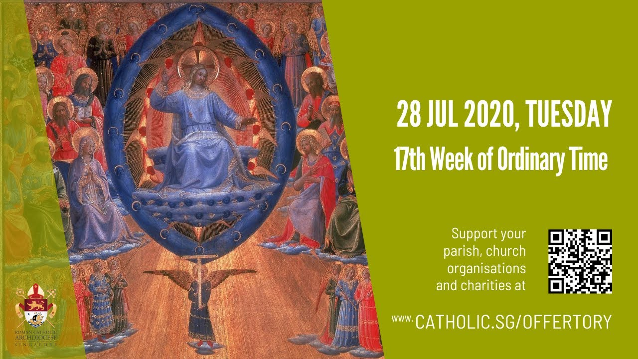 Catholic Mass Today Online 28 July 2020 Archdiocese of Singapore