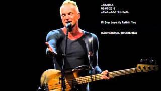 STING & CHRIS BOTTI - If I Ever Lose My Faith in You (Jakarta 05-03-2016) (SOUNDBOARD RECORDING)