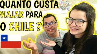 QUANTO CUSTA VIAJAR PARA O CHILE ? (COM DICAS E VALORES) ♥ - Bruna Paula