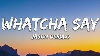 Jason Derulo - Whatcha Say (Lyrics)