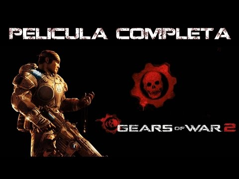Gears of War 2 Pelicula Completa Español HD - Game Movie