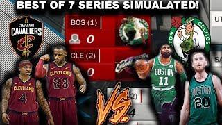 2018 Cavs VS 2018 Celtics - Best OF 7 SERIES SIMULATED ON NBA2K17