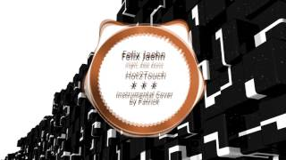 Felix Jaehn - Hot2Touch ( Instrumental )
