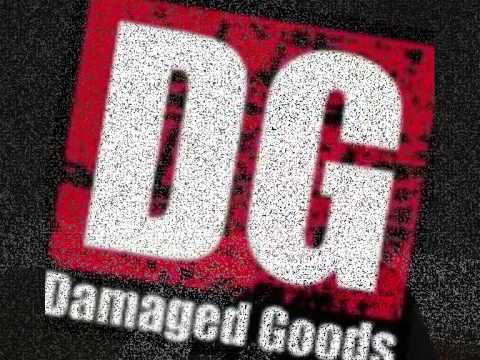 DAMAGED GOODS -NONE BELIEVERS