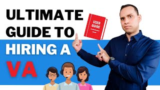 Ultimate Guide To Hiring Your First Virtual Assistant (Complete Process)