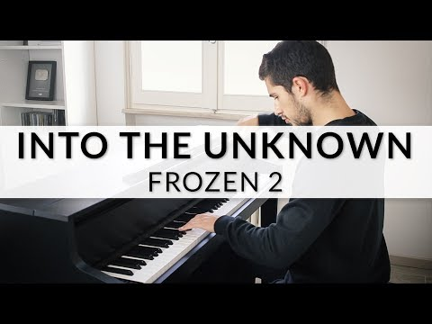Panic! At The Disco - Into The Unknown (Frozen 2 Soundtrack)   Piano Cover