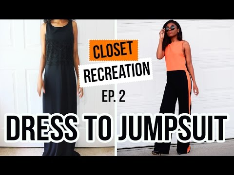 CLOSET RECREATIONS EP. 2 Turn Old Clothes Into New! DIY DRESS TO JUMPSUIT
