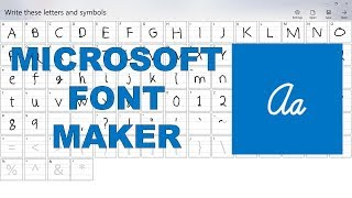 Make A Font Of Your Own Handwriting Using Microsoft Font Maker