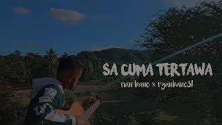 Download lagu Sa Cuma Tertawa Rian Bano Mp3