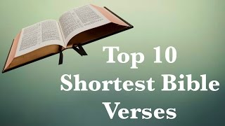 Top 10 Shortest Bible Verses