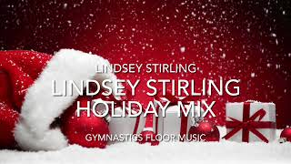 Gymnastics Floor Music | Lindsey Stirling Holiday Mix | HOLIDAY SPECIAL!