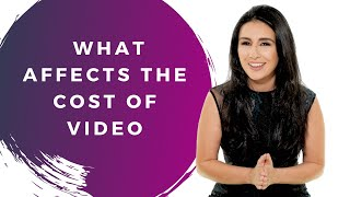 Factors That Affect Video Cost