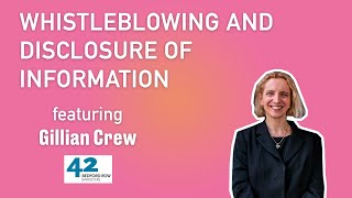 Whistleblowing and disclosure of information | Gillian Crew