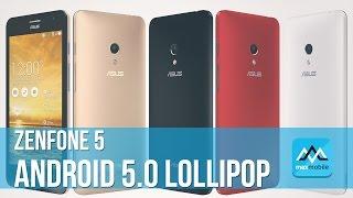 Zenfone 5 - Android 5.0 Lollipop Chính Thức