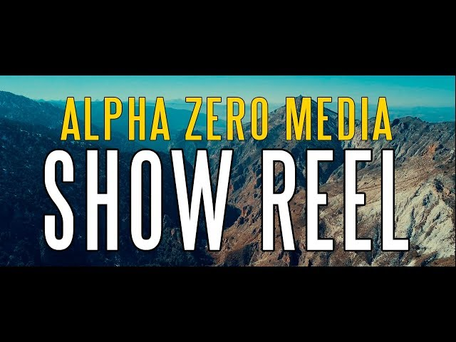 Alpha Zero Media [SHOWREEL 2018]