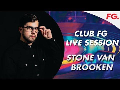 STONE VAN BROOKEN - CLUB FG LIVE SESSION