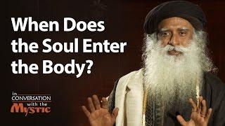 When Does the Soul Enter the Body? - Prasoon Joshi Asks Sadhguru