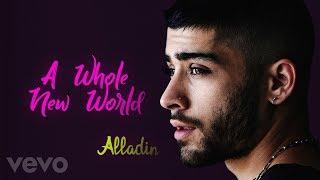 "ZAYN, Zhavia Ward   A Whole New World (End Title) (From ""Aladdin""  Lyrics, Official Audio)"