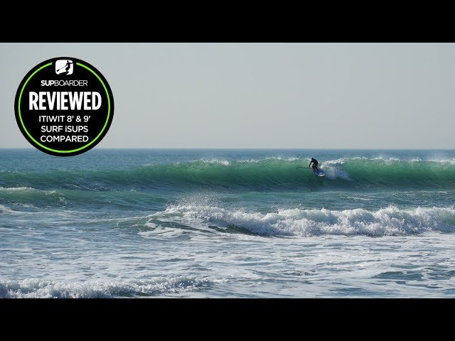 Itiwit 8' & 9' 500 surf inflatable SUP comparison review