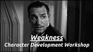 Weakness: Character Development Workshop