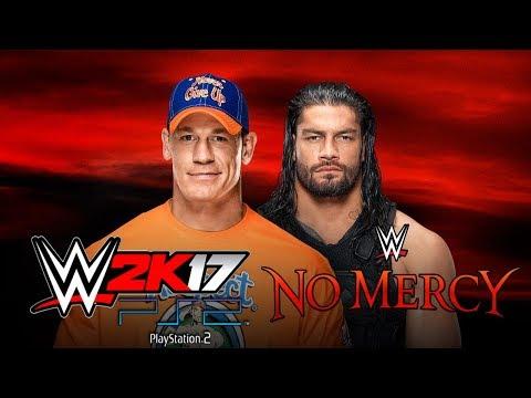 WWE 2K17 (PS2) - NO MERCY 2017 SIMULATION - ROMAN REIGNS VS JONH CENA