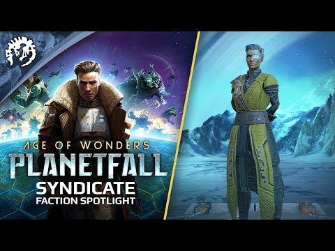 Age of Wonders: Planetfall - Gameplay Faction Spotlight: The Syndicate thumbnail