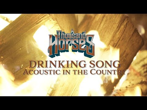 Drinking Song (Acoustic in the Country Sessions)