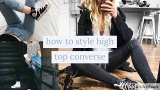 How To Style High Top Converse 25+ Ways