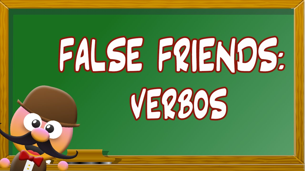 INGLÉS PARA NIÑOS CON MR PEA - FALSE FRIENDS (VERBOS)